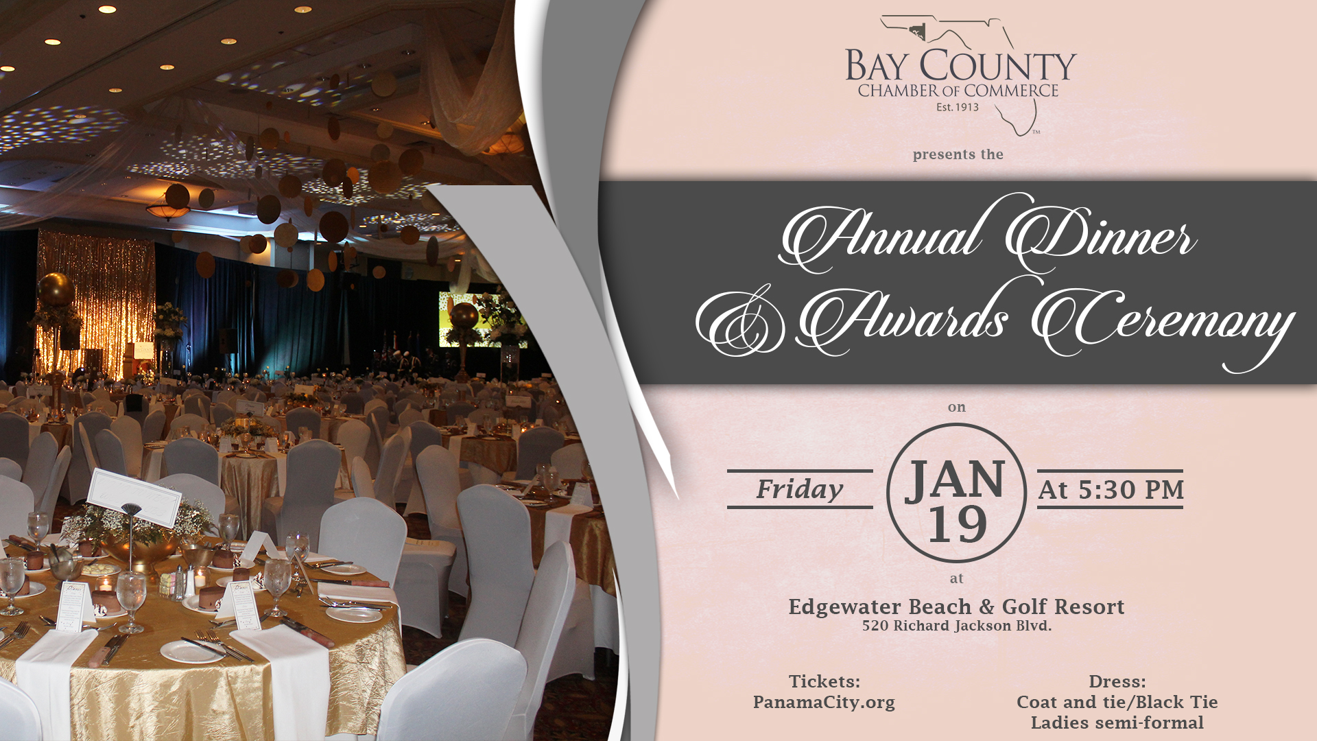 Join us for the Annual Dinner and Awards Ceremony on January 19th at 5:30 pm at Edgewater Beach and Golf Resort. Coat and tie or black-tie dress is required for men. Semi-formal attire is required for ladies.