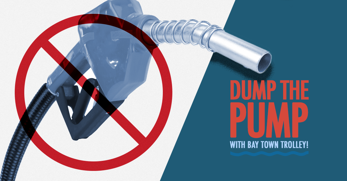 2018 Dump the Pump and Ride Bay Town Trolley for FREE ...